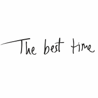 THE BEST TIME